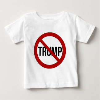 Stop Donald Trump Anti-Trump 2016 Baby T-Shirt