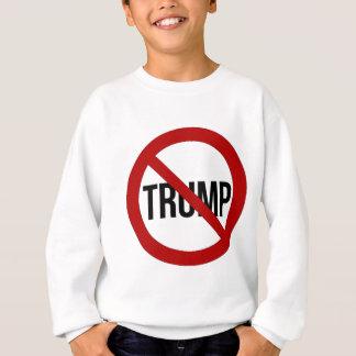 Stop Donald Trump Anti-Trump 2016 Sweatshirt