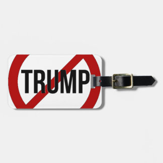 Stop Donald Trump Anti-Trump Luggage Tag