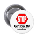 Stop!  Don't Feed Me!  I Have Allergies Pin