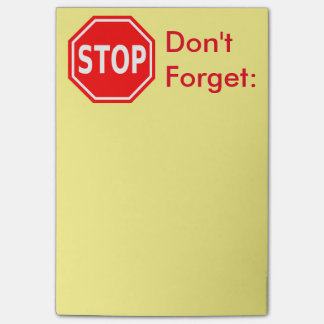 Stop, Don't Forget reminder notes