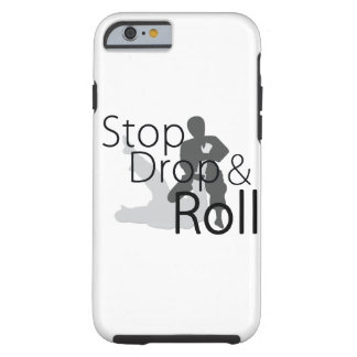 Stop Drop and Roll iPhone Case