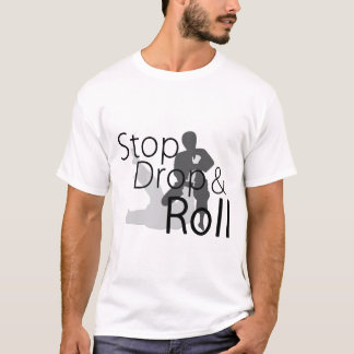 Stop Drop and Roll MMA Tee