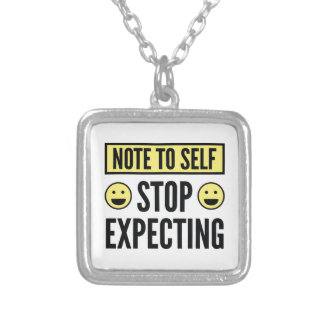 Stop Expecting Silver Plated Necklace