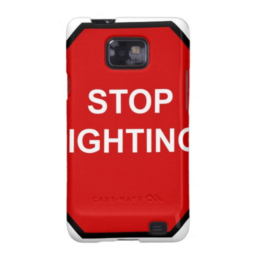 Stop Fighting Galaxy SII Cover
