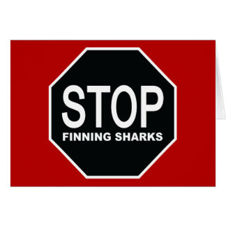 Stop Finning Sharks Sign Card