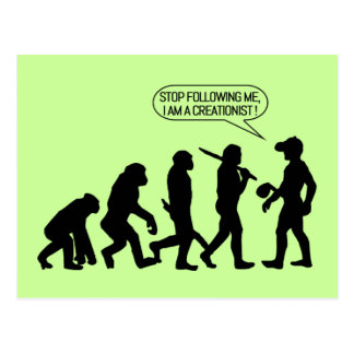 Stop following me, I'm a Creationist! Postcard