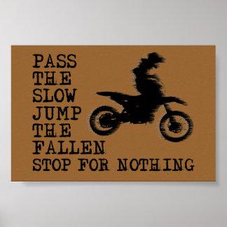 Stop For Nothing Dirt Bike Motocross Poster Sign