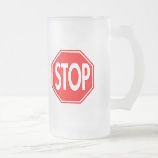 Stop Frosted Glass Beer Mug
