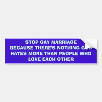 Stop Gay Marriage Bumper Sticker