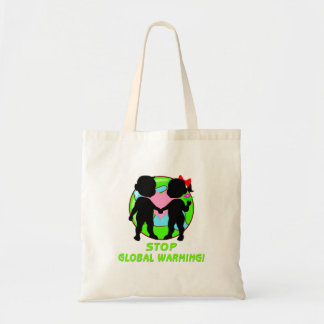 Stop Global Warming Budget Tote Bag