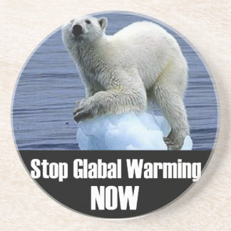 Stop Global Warming Now Coaster