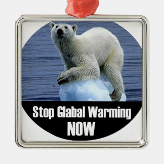 Stop Global Warming Now Metal Ornament