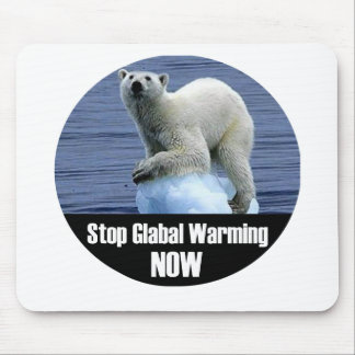Stop Global Warming Now Mouse Pad
