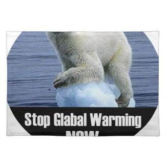 Stop Global Warming Now Placemat