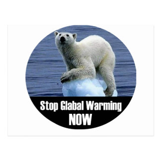 Stop Global Warming Now Postcard
