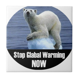 Stop Global Warming Now Tile
