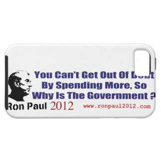 Stop Government Spending Ron Paul Revolution 2012 iPhone 5 Case