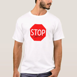 stop graffiti T-Shirt