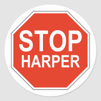 Stop Harper Design in support of 2015 election Round Sticker