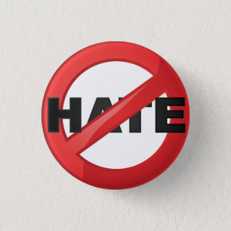 Stop Hate 1 Inch Round Button