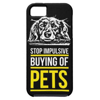 Stop Impulsive Buying of Pets iPhone 5 Case