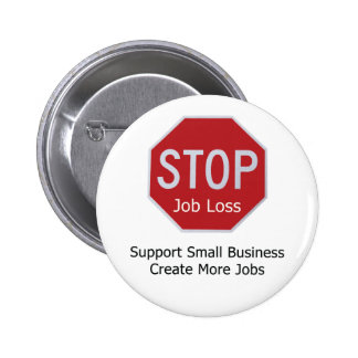 Stop Job Loss 2 Inch Round Button