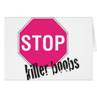 Stop killer boobs greeting card