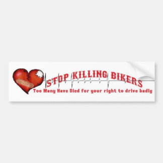Stop Killing Bikers Bumper Sticker