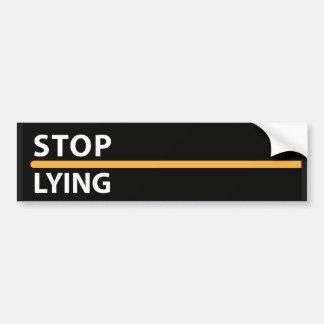 Stop Lying extender Bumper Sticker