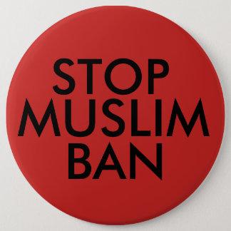 Stop Muslim Ban 6 Inch Round Button