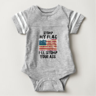stop my flag i will stomp your baby bodysuit