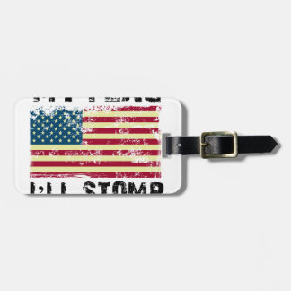 stop my flag i will stomp your luggage tag