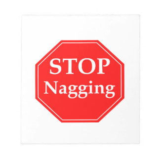 Stop Nagging Notepad