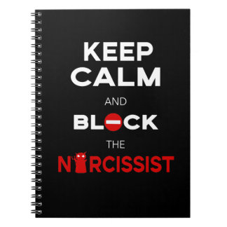 Stop Narcissists, Narcissism. Keep Calm and Block Notebook