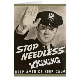 Stop Needless Whining (Change Test) Card
