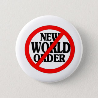 STOP NEW WORLD ORDER 2 INCH ROUND BUTTON