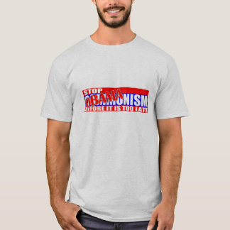 Stop Obamanism!  T-Shirt