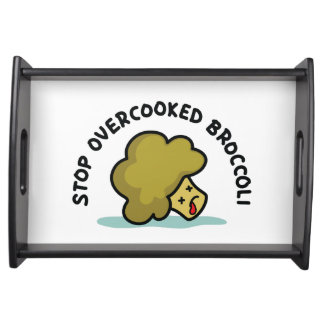 Stop Overcooked Broccoli Serving Tray
