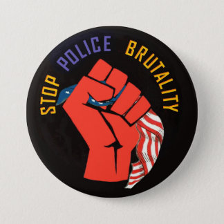 Stop Police Brutality 3 Inch Round Button