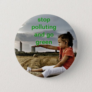 stop pollution 2 inch round button