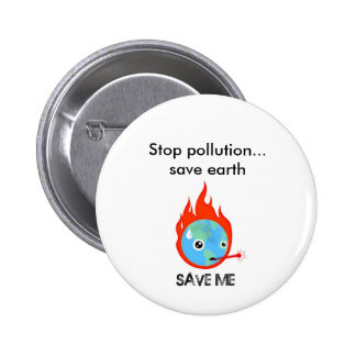 Stop pollution... save earth 2 inch round button