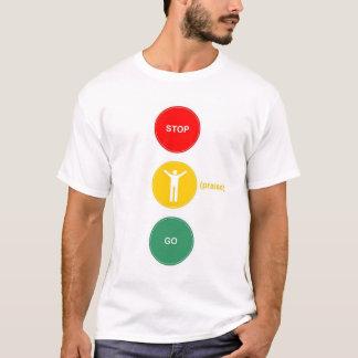 Stop - Praise - Go T-Shirt