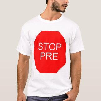 STOP PRE T-Shirt