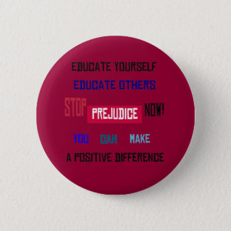 Stop Prejudice Button (dark red)