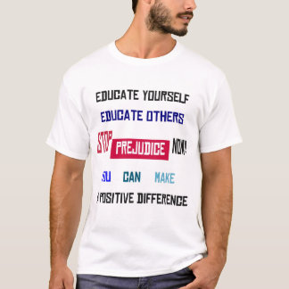 Stop Prejudice White T-Shirt