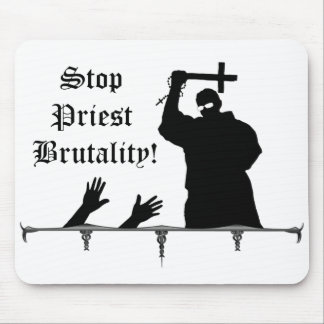 Stop Priest Brutality! mousepad