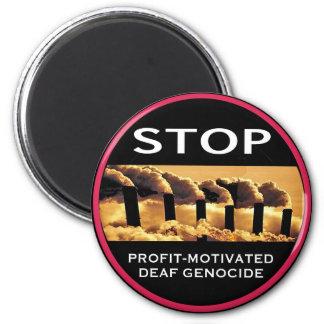 Stop Profit-Motivated Deaf Genocide magnet