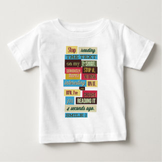 stop reading the texts, cool fresh design baby T-Shirt