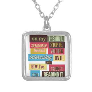 stop reading the texts, cool fresh design silver plated necklace